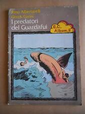 I Predatori del Guardafui Ennio Ciscato Album n°5 1974 Rino Albertarelli [D50]