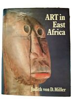 Art in East Africa by Judith Miller HCDJ 1st edition first printing 1975
