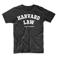 HARVARD LAW Just Kidding College Harvard University Funny T-shirt