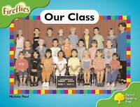 Oxford Reading Tree: Level 2: Fireflies: Our Class by Paul, Michele (Paperback b