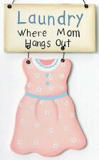 """Wood Dress LAUNDRY Room WHERE MOM HANGS Out Decor Wooden Sign 4.5X7.5"""""""