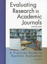 Evaluating Research in Academic Journals-4th Ed : A Practical Guide to...