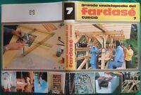 7 GRANDE ENCICLOPEDIA DEL far da sè,vol.7 anni70,curcio,bricolage,modellismo