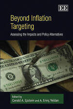 NEW Beyond Inflation Targeting: Assessing the Impacts and Policy Alternatives