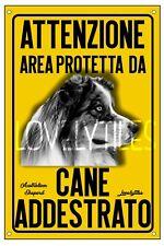AUSTRALIAN SHEPERD AREA PROTETTA TARGA ATTENTI AL CANE CARTELLO PVC GIALLO