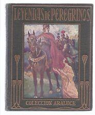 Leyendas de Peregrinos. Cuarta edición. Editorial Araluce. Legends of Pilgrims.