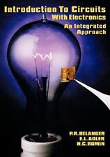 Introduction to Circuits with Electronics: An Integrated Approach (Hrw Series in