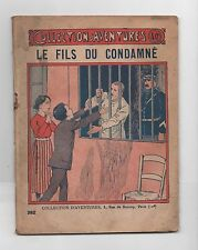 Collection d'Aventures n°382. Le Fils du condamné de Pierre GALLIEN. Offenstadt