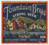 Wis_Fountain City_*FOUNTAIN BREW*_Strong Beer_IRTP_EXCELLENT *COOL* LABEL_12oz