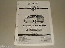 Einbauanleitung Nachrüstung Navi Navigation TNS 300 Toyota Corolla Verso E12