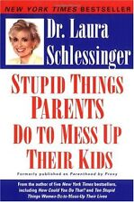 Stupid Things Parents Do To Mess Up Their Kids: Dont Have Them If You Wont Rai