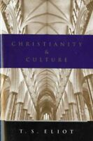 Christianity and Culture, Paperback by Eliot, T. S., Brand New, Free shipping...