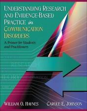 Understanding Research and Evidence-Based Practice in Communication Disorders: A