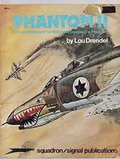 PHANTOM II A PICTORIAL HISTORY OF THE McDONNELL DOUGLAS F-4, DRENDEL, NEW  Sale