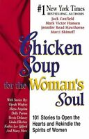 Chicken Soup for the Womans Soul (Chicken Soup fo