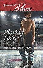 Playing Dirty Harlequin Blaze Mass Market Paperbound Taryn Leigh