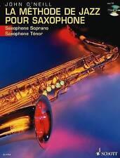 Good, La Methode De Jazz Pour Saxophone: Du Premier Son a Charlie Parker, O'Neil