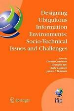 Designing Ubiquitous Information Environments: Socio-Technical Issues and Chall