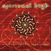 SPIRITUAL HIGH--A Trance Ambient Experience--CD--Earth Tone Label