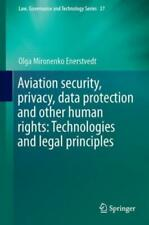 Aviation Security, Privacy, Data Protection and Other Human Rights: Technol...