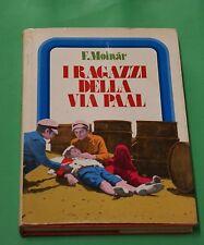 I ragazzi della via Paal - Ferenc Molnar - 1^ edizione Edipem 1975