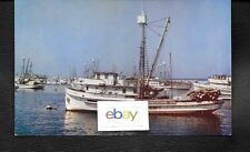 MONTEREY CALIFORNIA & PURSE SEINER FISHING BOATS FOR SARDINES 1940'S POSTCARD