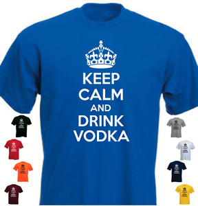 KEEP CALM AND DRINK VODKA Funny Gift T-shirt Present