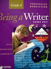 Being a Writer Persuasive Nonfiction Teacher's Manual Grade 4