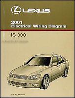 2001 Lexus IS 300 Wiring Diagram Manual Original IS300 Electrical Schematic Book