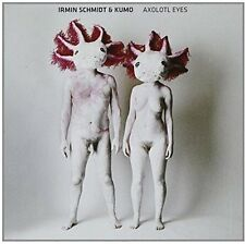 Irmin Schmidt and Kumo - Axolotl Eyes [CD]