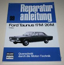 Reparaturanleitung Ford Taunus P5 + P7 17M / 20M mit V-Motor, Bauj. 1964-1971