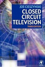 Closed Circuit Television by Joe Cieszynski (2006, Paperback)