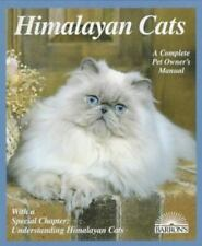 Himalayan Cats (Complete Pet Owner's Manuals) by J. Anne Helgren