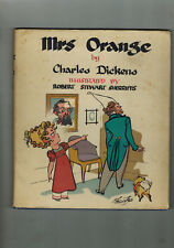 CHARLES DICKENS Mrs. Orange - 1948 illus. Robert Stewart Sherriffs - in d/w