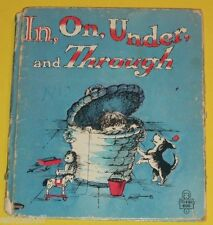 In, On, Under, and Through 1965 Great Early Tell-A-Tale Story Book Nice Pics S
