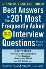 Best Answers to the 201 Most Frequently Asked Interview Questions by Matthew...