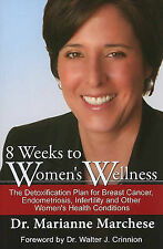 8 Weeks of Women's Wellness: The Detoxification Plan for Breast-ExLibrary