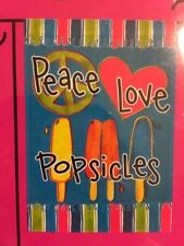Small Garden Flag 2 Sided by Rain or Shine Peace Love Popsicles