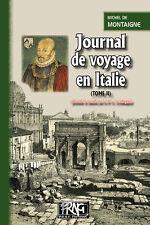 Journal de voyage en Italie (Tome 2) - Michel de Montaigne