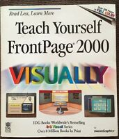 Teach Yourself FrontPage 2000 Visually by Ruth Maran (2000, Paperback)