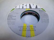 Soul 45 PETER BROWN W/ BETTY WRIGHT - Dance With Me / For Your Love on Drive