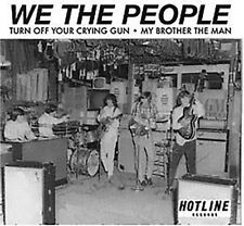 We The People-Turn Off Your Crying Gun / My Brother The Man-60s Garage 45