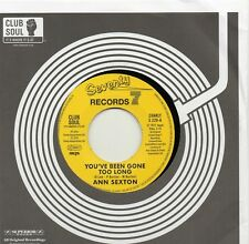 ANN SEXTON   YOU'VE BEEN GONE TOO LONG / I STILL LOVE YOU    77/CHARLY/CLUB SOUL