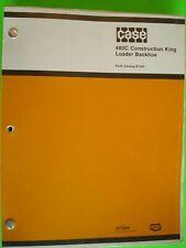 CASE 480C Construction King Loader Backhoe Parts Catalog B1295   Original!