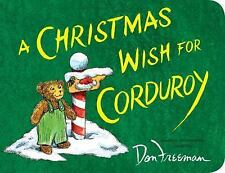 A Christmas Wish for Corduroy by Hennessy, B.G. , Board book