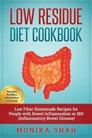 Low Residue Diet Cookbook 70 Low Residue (Low Fiber) Healthy Ho... 9781523313303