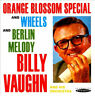 Orange Blossom Special and Wheels/Berlin Melody.