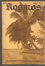 Buch heft Kosmos Franckh'sche Verlagshandlung Stuttgart 28.Jahrgang 1931 Heft 6