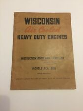 WISCONSIN ACN BKN AIR COOLED HEAVY DUTY ENGINES Instruction Book  Parts list