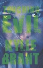 NEW Touching Evil (Circle of Evil) by Kylie Brant